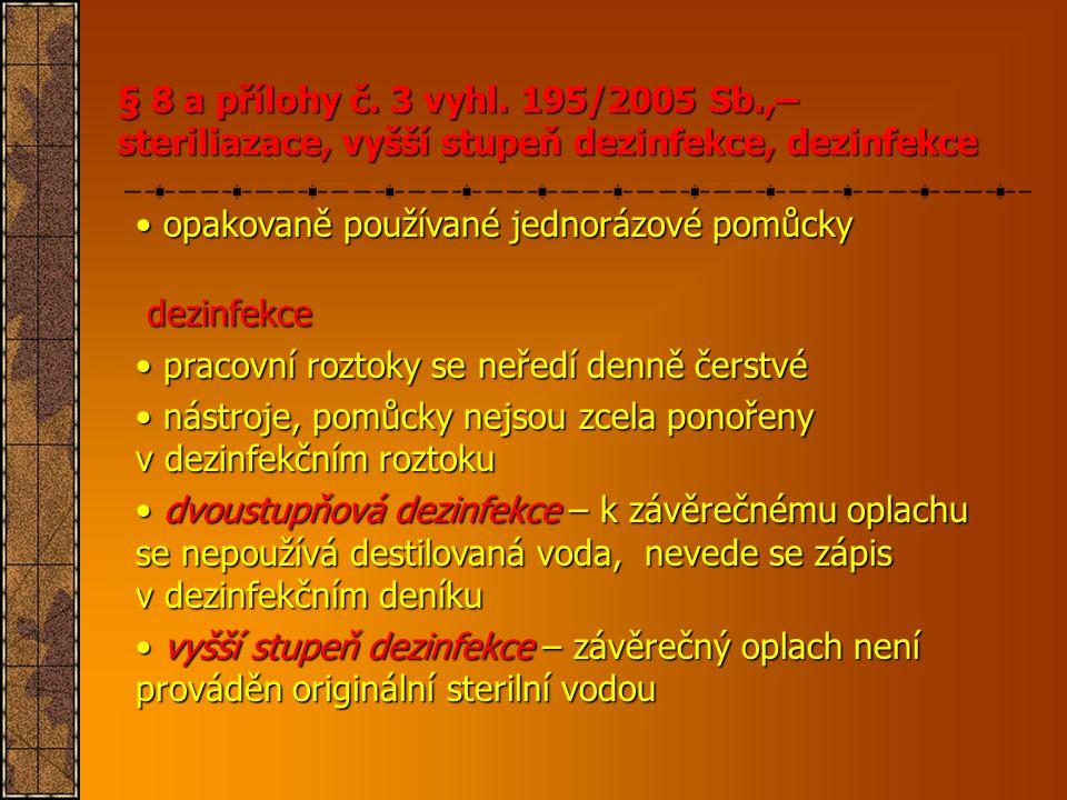 opakovaně používané jednorázové pomůcky dezinfekce