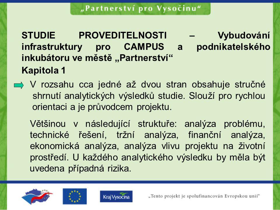 """STUDIE PROVEDITELNOSTI – Vybudování infrastruktury pro CAMPUS a podnikatelského inkubátoru ve městě """"Partnerství"""