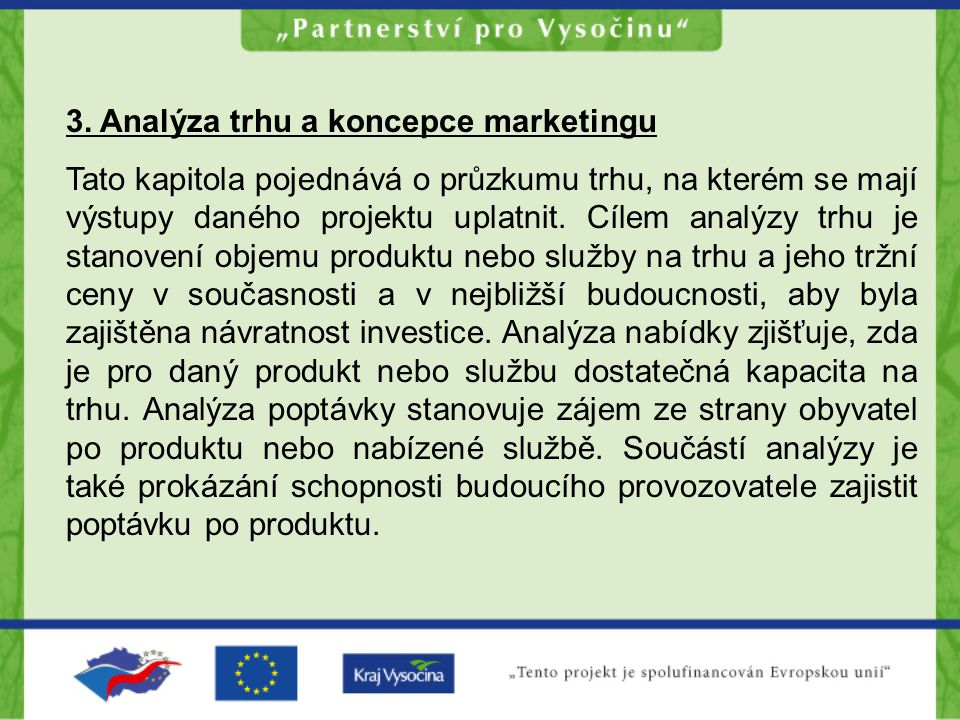 3. Analýza trhu a koncepce marketingu