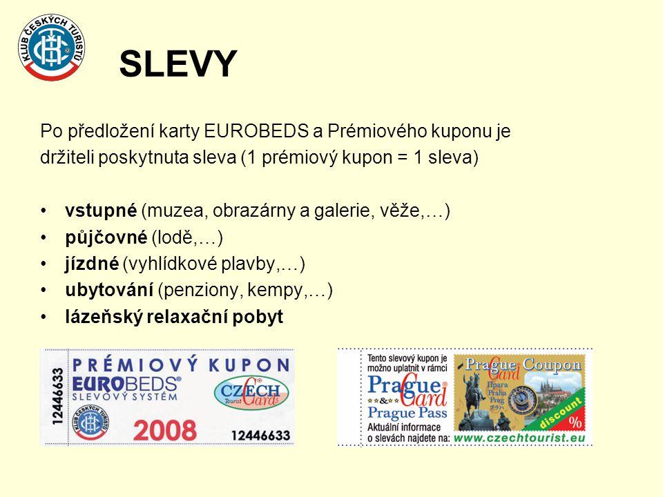 SLEVY Po předložení karty EUROBEDS a Prémiového kuponu je