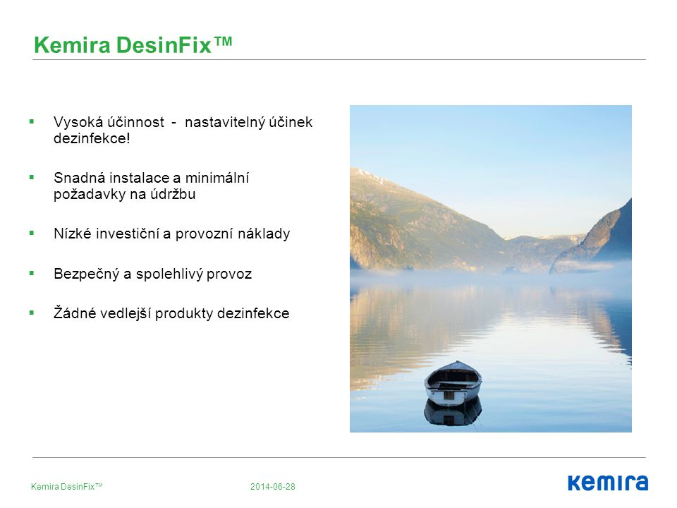 Kemira DesinFix™ Vysoká účinnost - nastavitelný účinek dezinfekce!