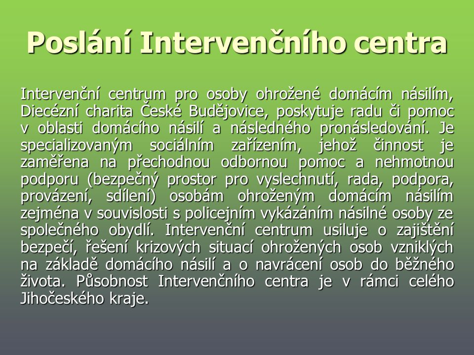 Poslání Intervenčního centra