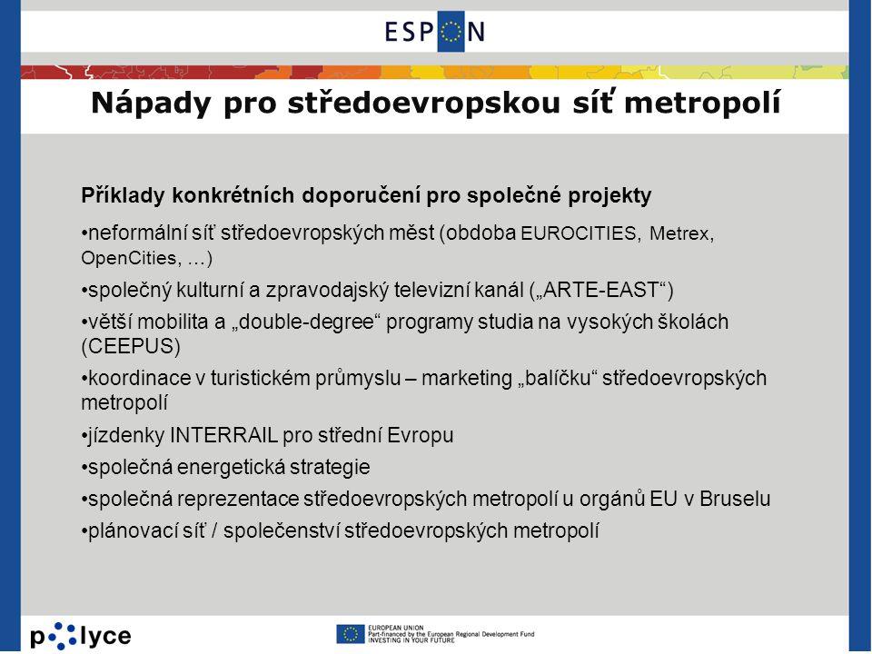 Nápady pro středoevropskou síť metropolí