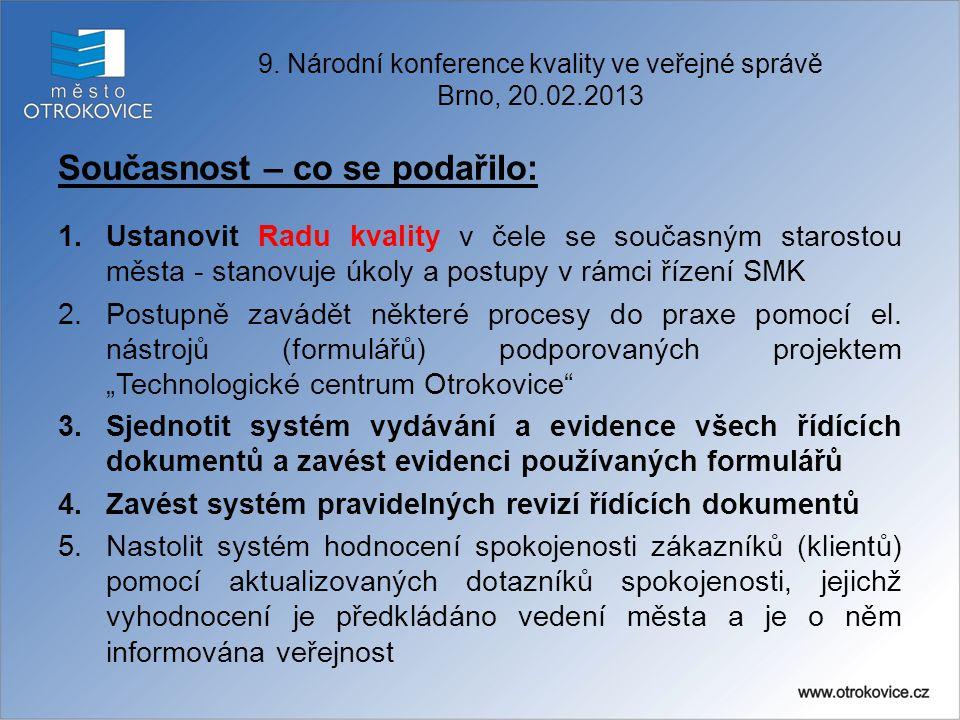 9. Národní konference kvality ve veřejné správě Brno, 20.02.2013