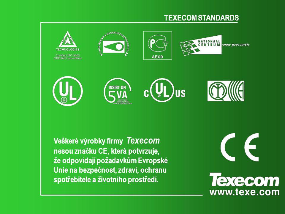 TEXECOM STANDARDS Veškeré výrobky firmy Texecom. nesou značku CE, která potvrzuje, že odpovídají požadavkům Evropské.
