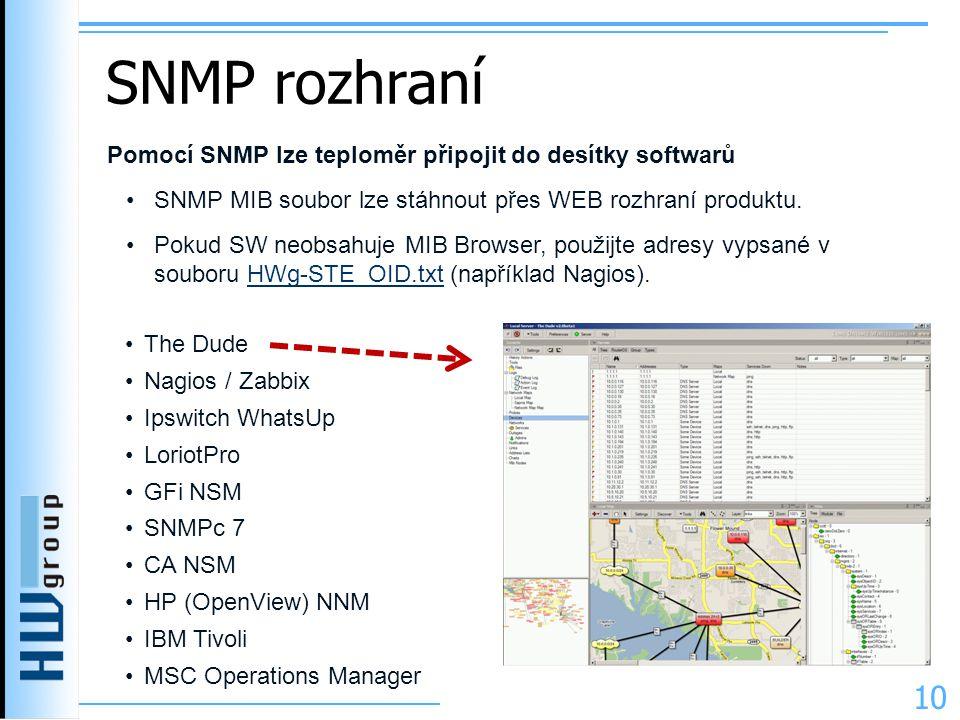 SNMP rozhraní Pomocí SNMP lze teploměr připojit do desítky softwarů