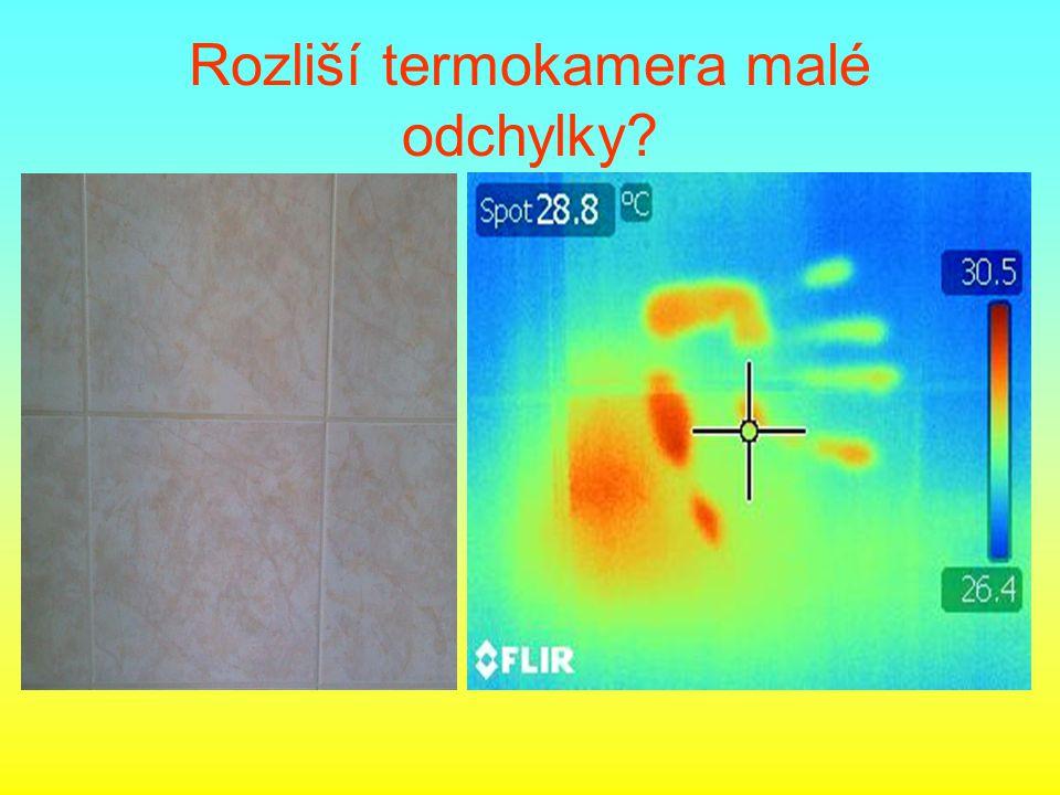 Rozliší termokamera malé odchylky