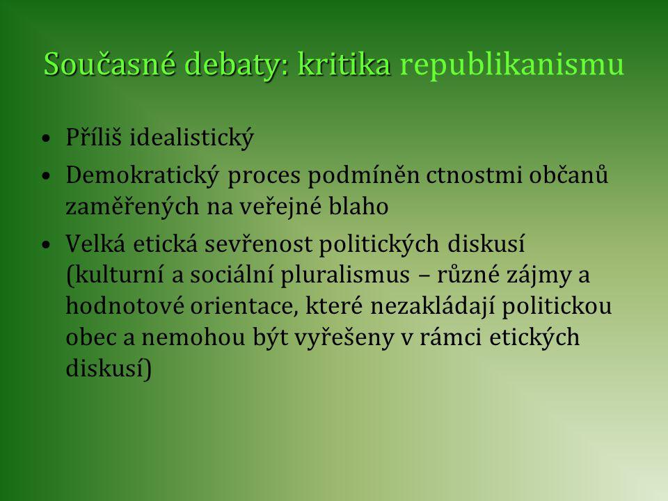 Současné debaty: kritika republikanismu