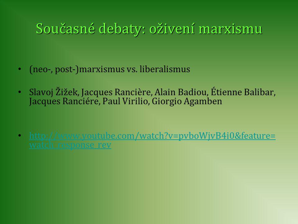 Současné debaty: oživení marxismu