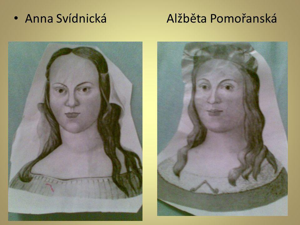 Anna Svídnická Alžběta Pomořanská