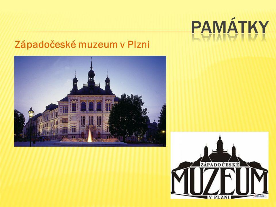památky Západočeské muzeum v Plzni