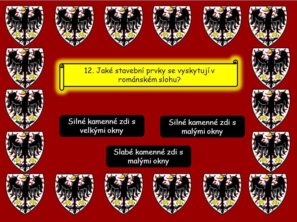 12. Jaké stavební prvky se vyskytují v románském slohu