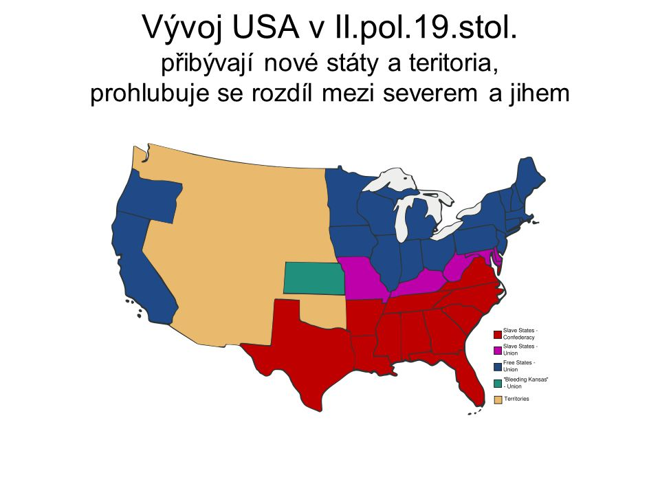 Vývoj USA v II.pol.19.stol.