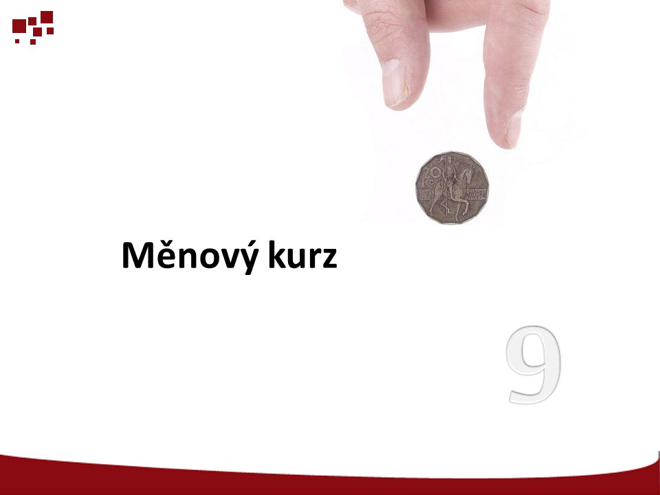 Měnový kurz 9