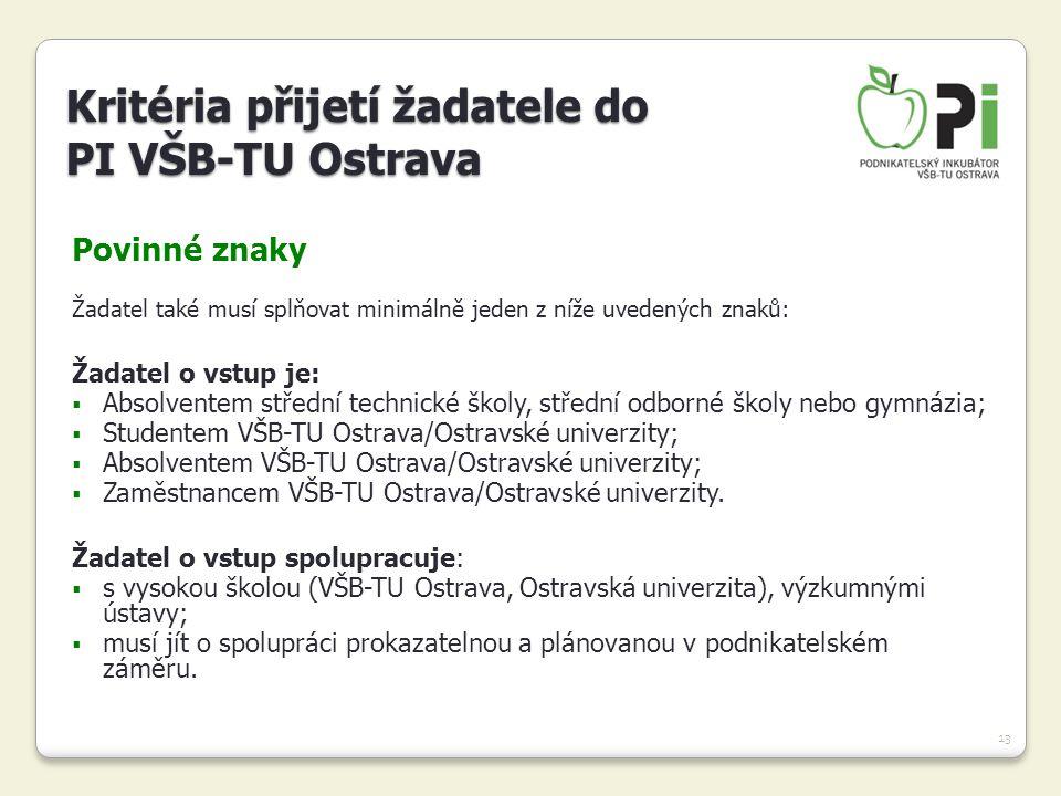 Kritéria přijetí žadatele do PI VŠB-TU Ostrava