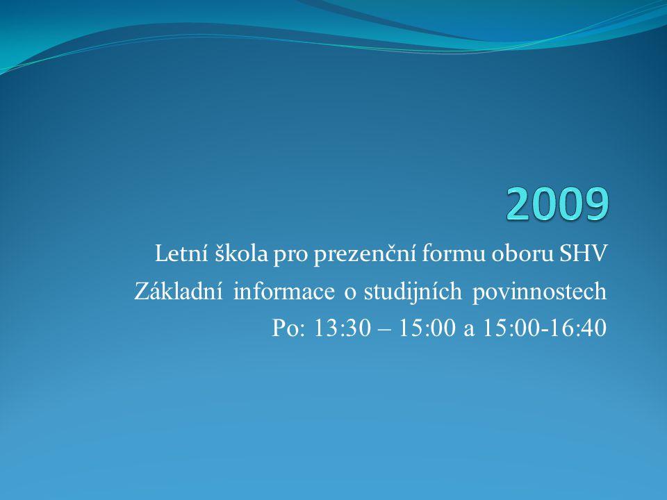 2009 Základní informace o studijních povinnostech