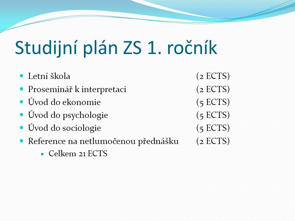 Studijní plán ZS 1. ročník
