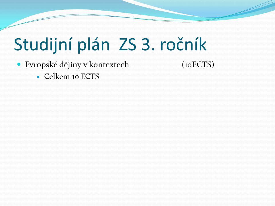 Studijní plán ZS 3. ročník