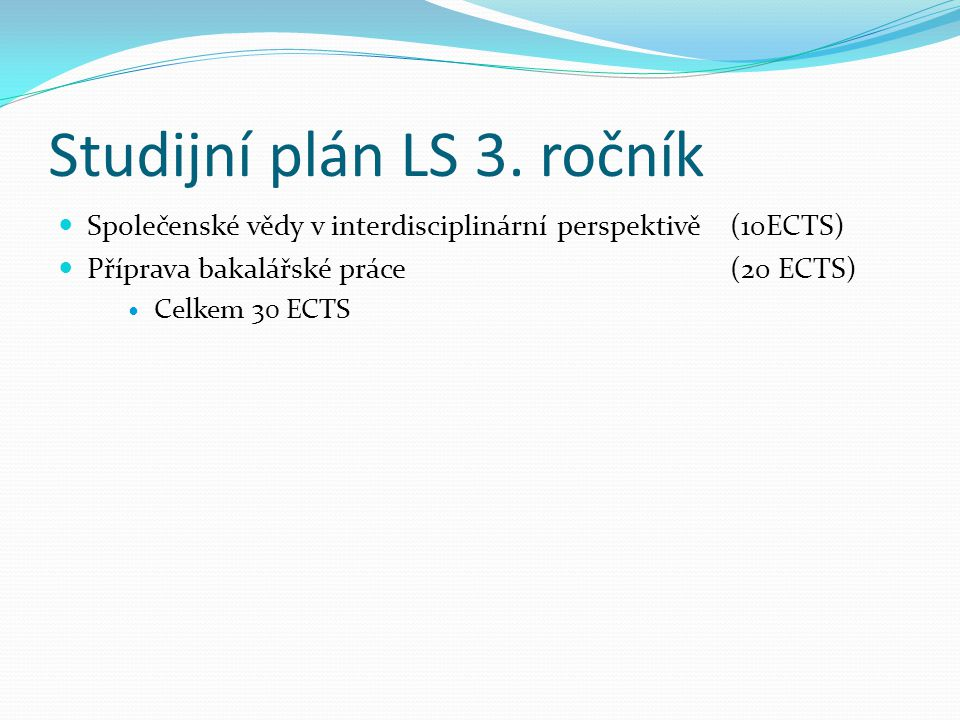 Studijní plán LS 3. ročník