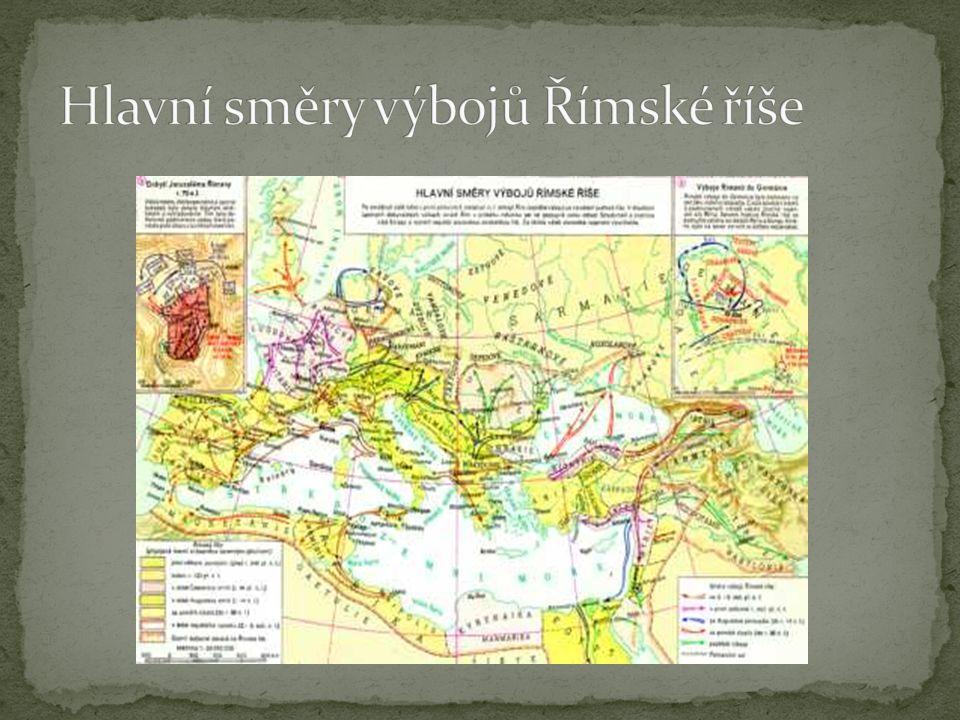 Hlavní směry výbojů Římské říše