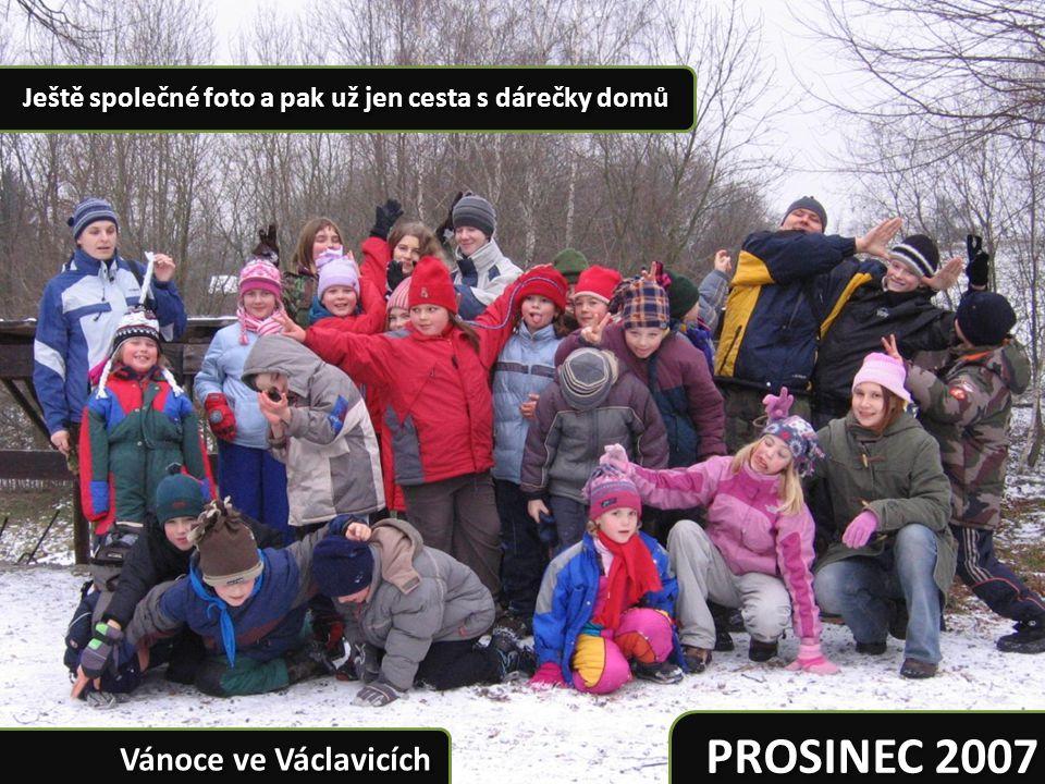 PROSINEC 2007 Vánoce ve Václavicích