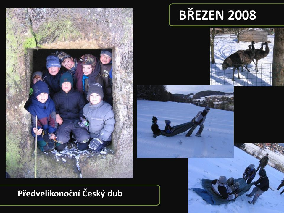 BŘEZEN 2008 Předvelikonoční Český dub