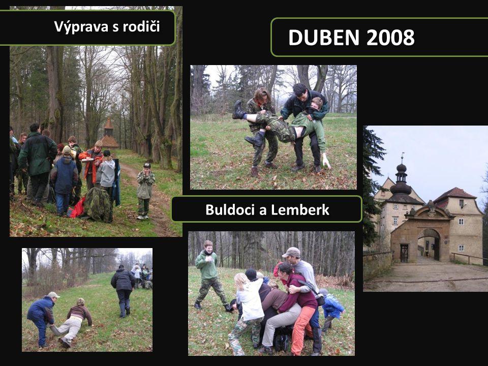 Výprava s rodiči DUBEN 2008 Buldoci a Lemberk