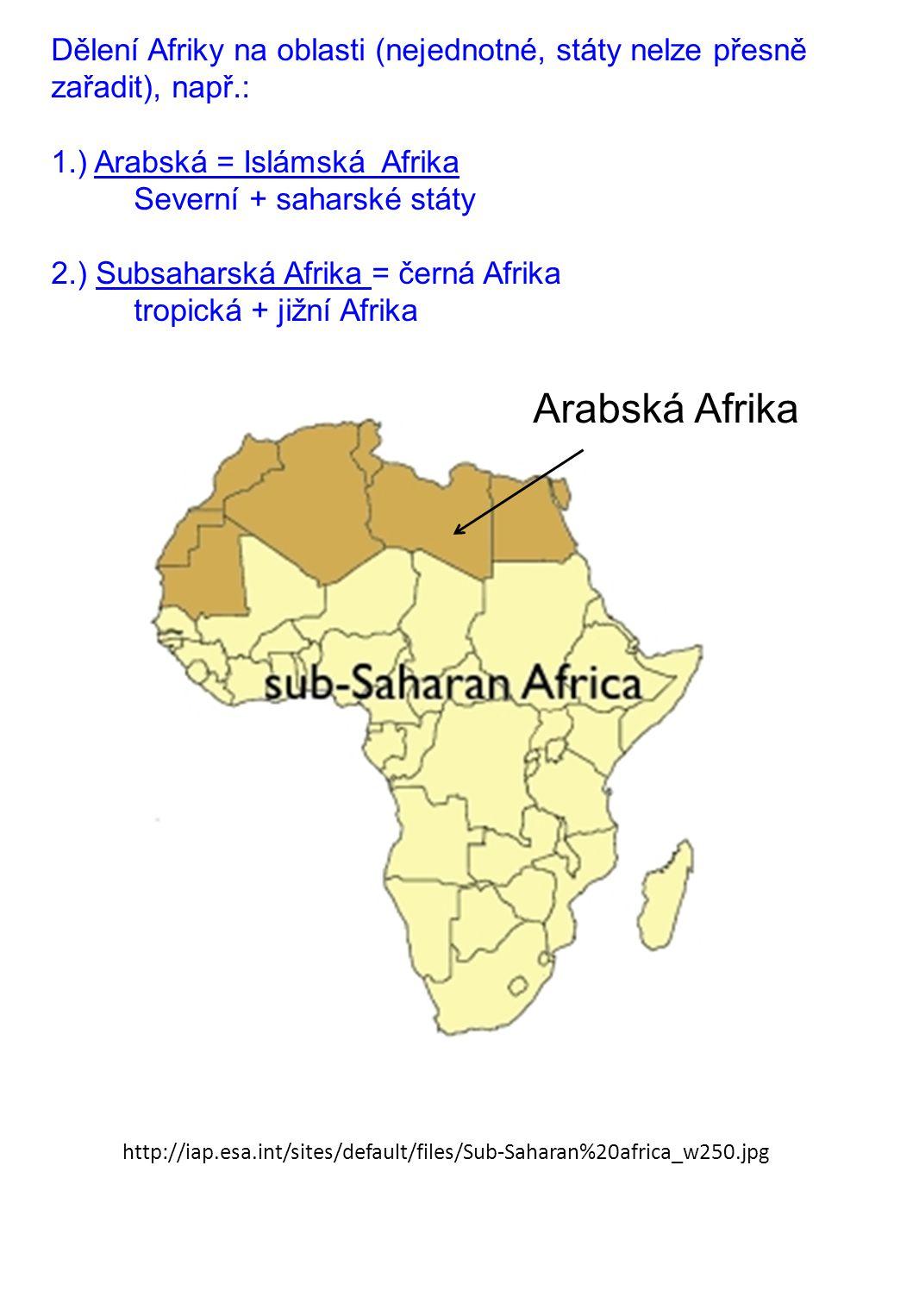 Dělení Afriky na oblasti (nejednotné, státy nelze přesně zařadit), např.: