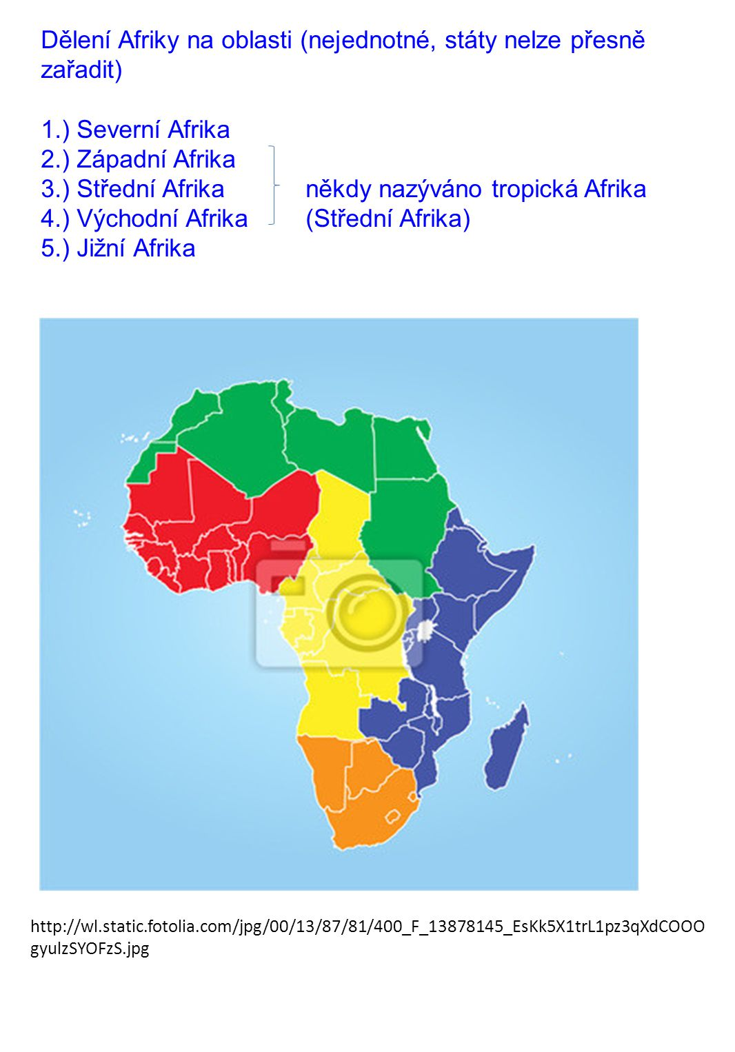 Dělení Afriky na oblasti (nejednotné, státy nelze přesně zařadit)