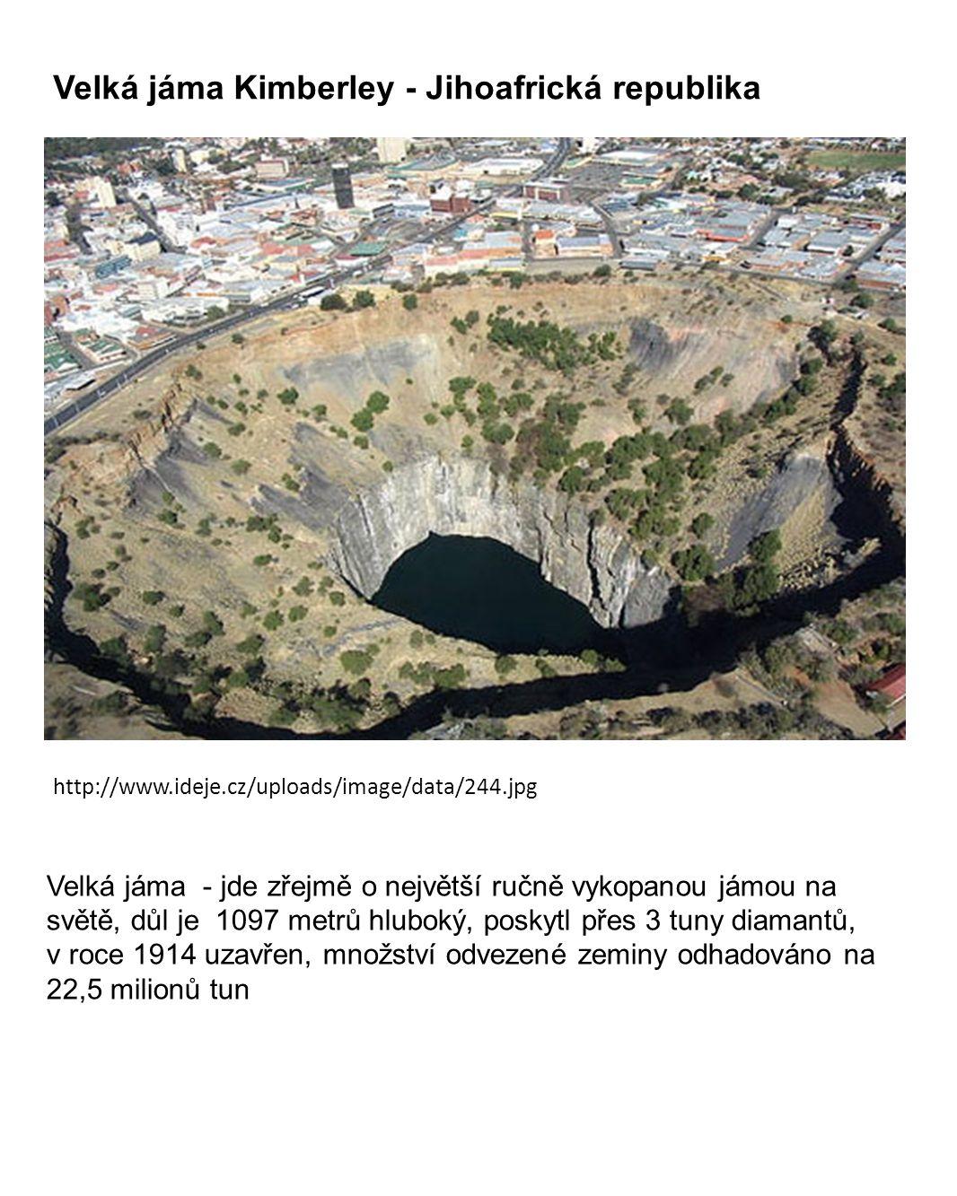 Velká jáma Kimberley - Jihoafrická republika