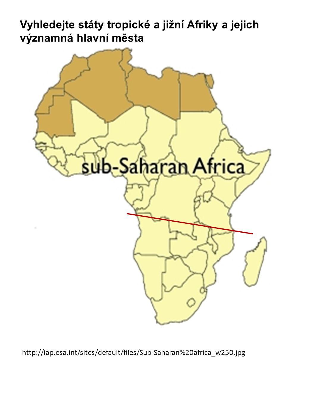 Vyhledejte státy tropické a jižní Afriky a jejich významná hlavní města