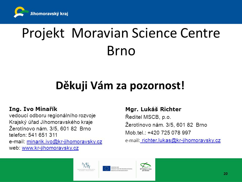 Projekt Moravian Science Centre Brno