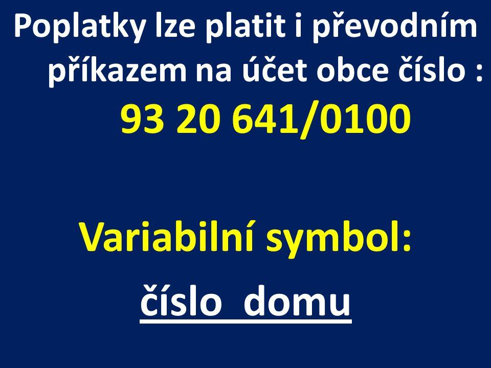 Variabilní symbol: číslo domu