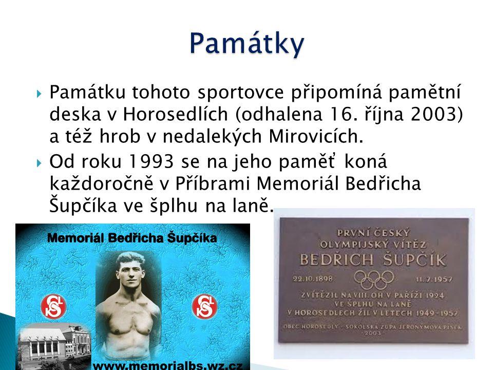 Památky Památku tohoto sportovce připomíná pamětní deska v Horosedlích (odhalena 16. října 2003) a též hrob v nedalekých Mirovicích.