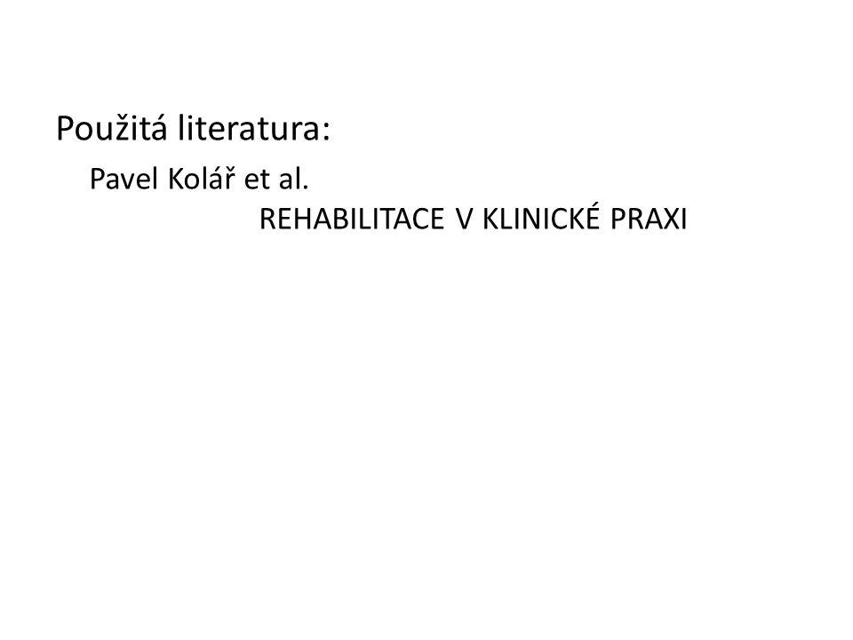 Pavel Kolář et al. REHABILITACE V KLINICKÉ PRAXI