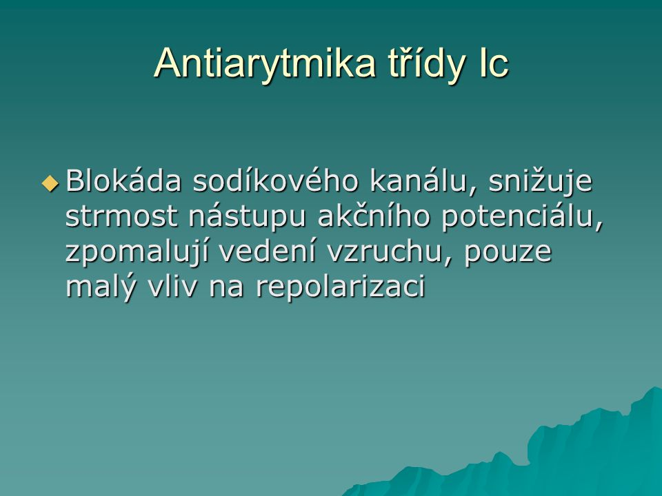 Antiarytmika třídy Ic