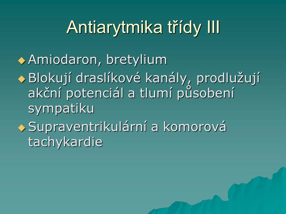 Antiarytmika třídy III