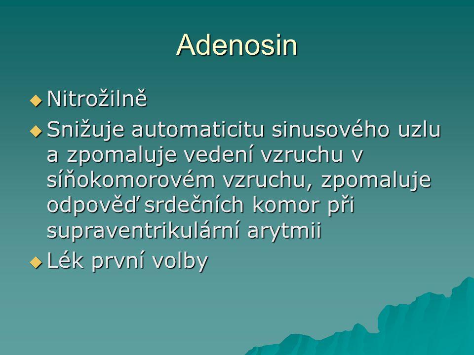 Adenosin Nitrožilně.