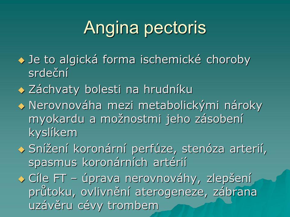 Angina pectoris Je to algická forma ischemické choroby srdeční