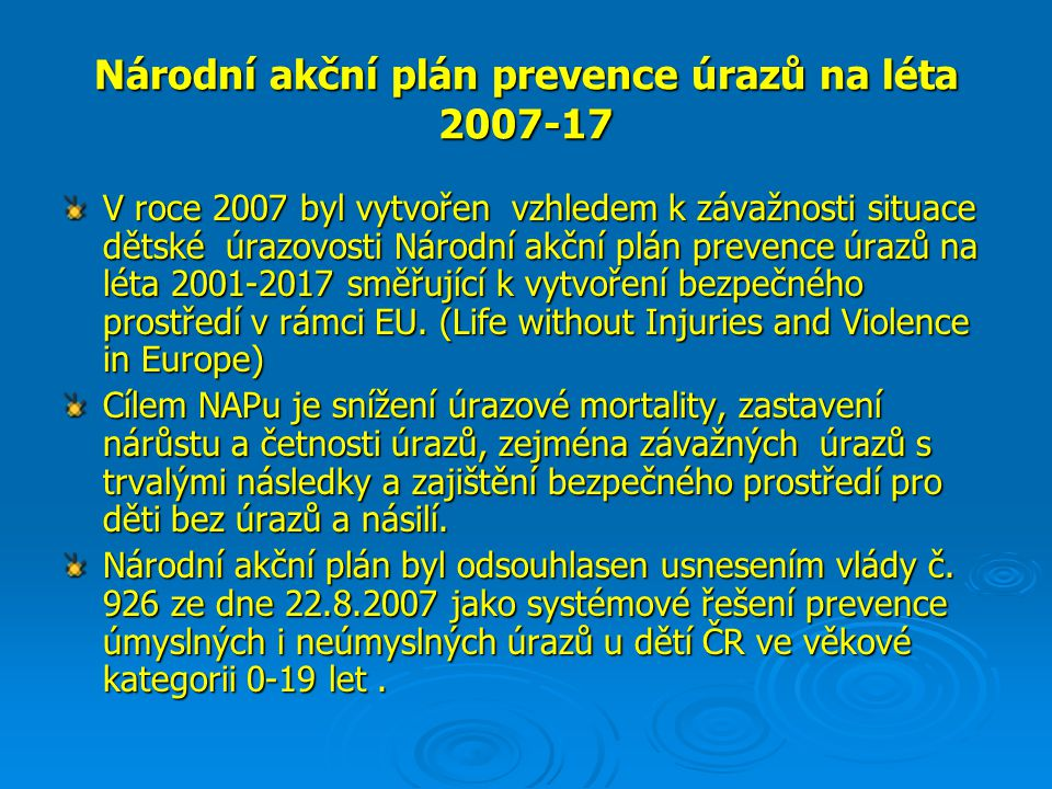 Národní akční plán prevence úrazů na léta 2007-17