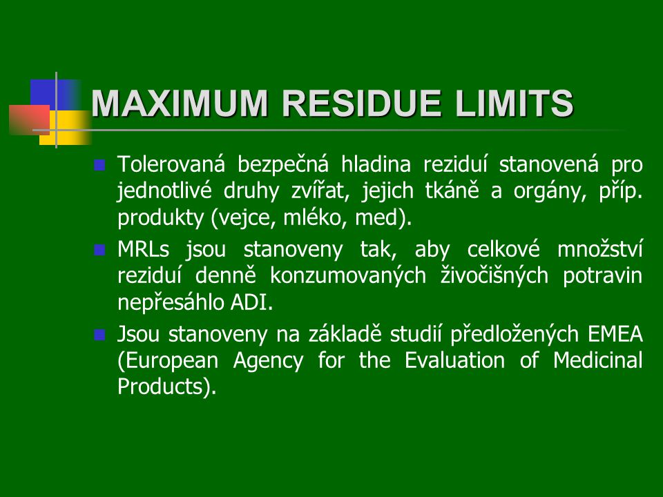 MAXIMUM RESIDUE LIMITS