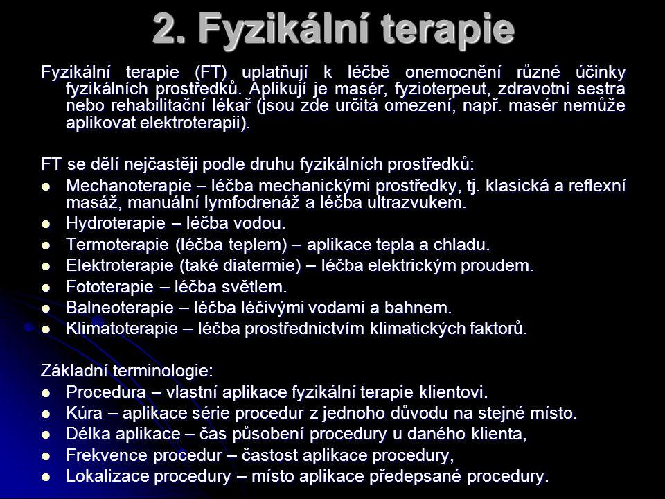 2. Fyzikální terapie