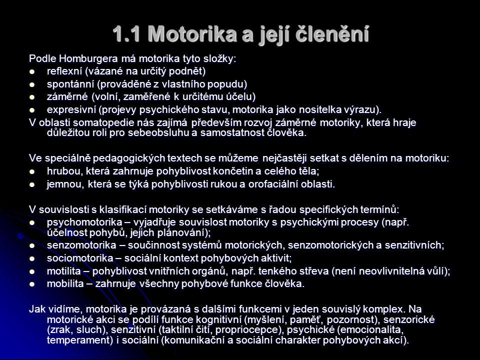 1.1 Motorika a její členění