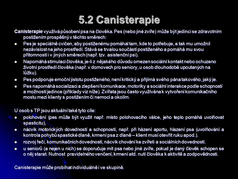 5.2 Canisterapie