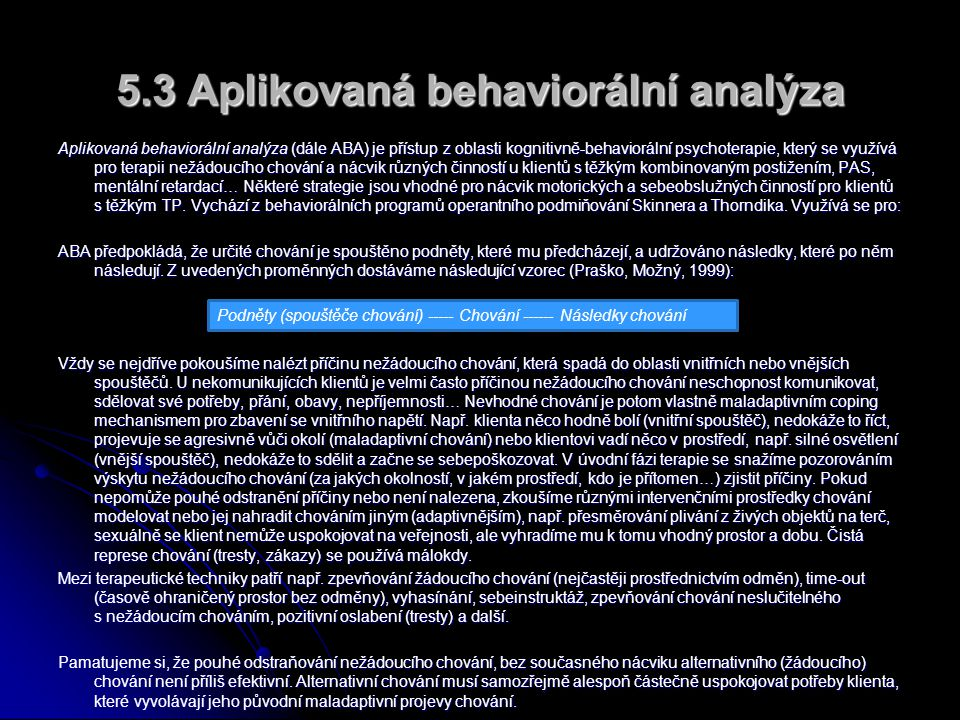 5.3 Aplikovaná behaviorální analýza