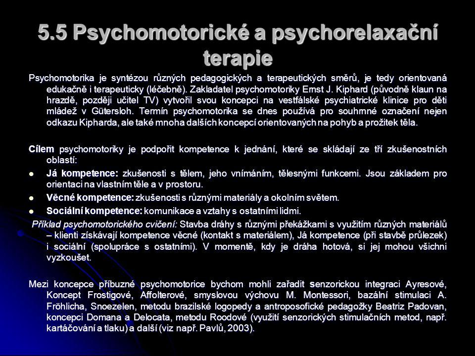 5.5 Psychomotorické a psychorelaxační terapie