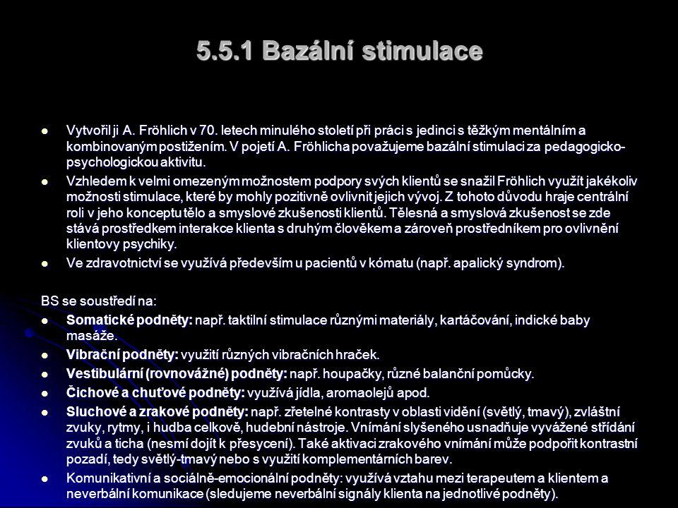 5.5.1 Bazální stimulace