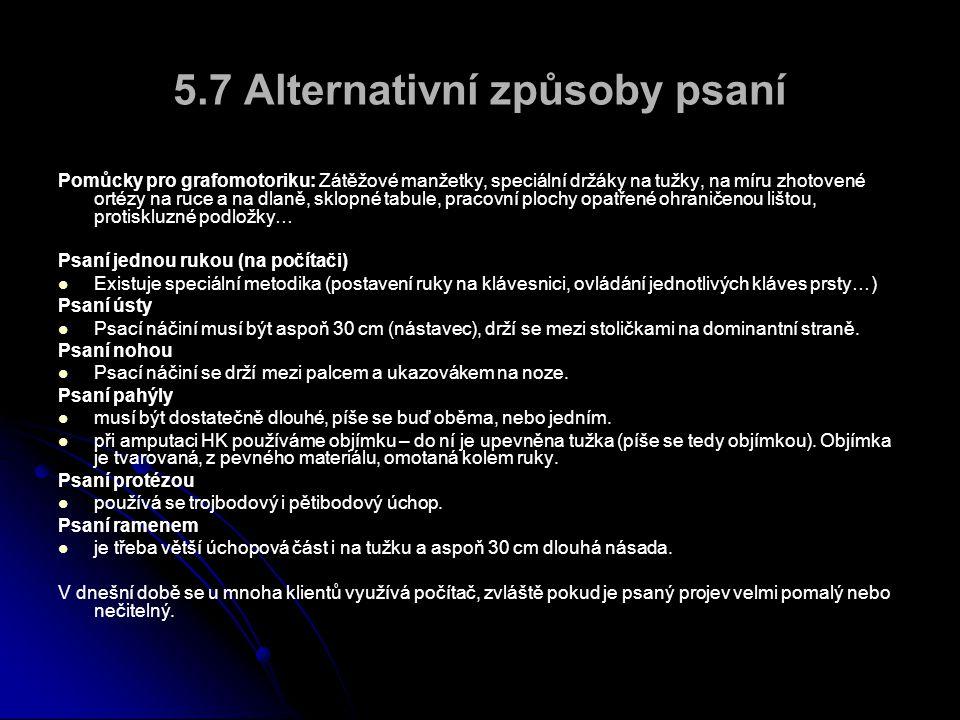 5.7 Alternativní způsoby psaní