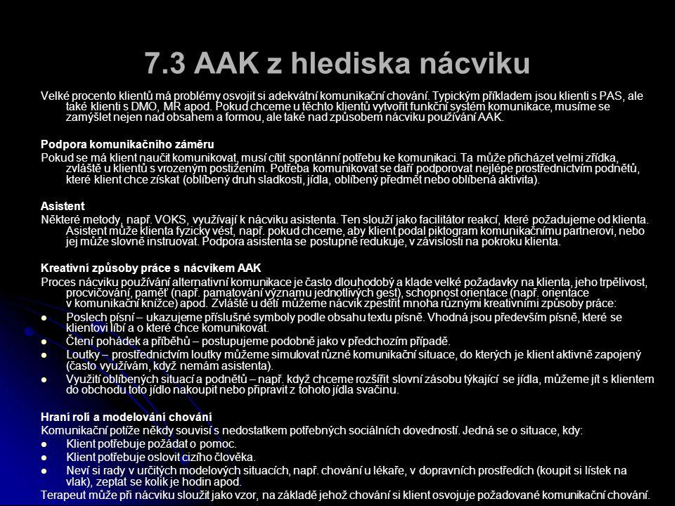 7.3 AAK z hlediska nácviku