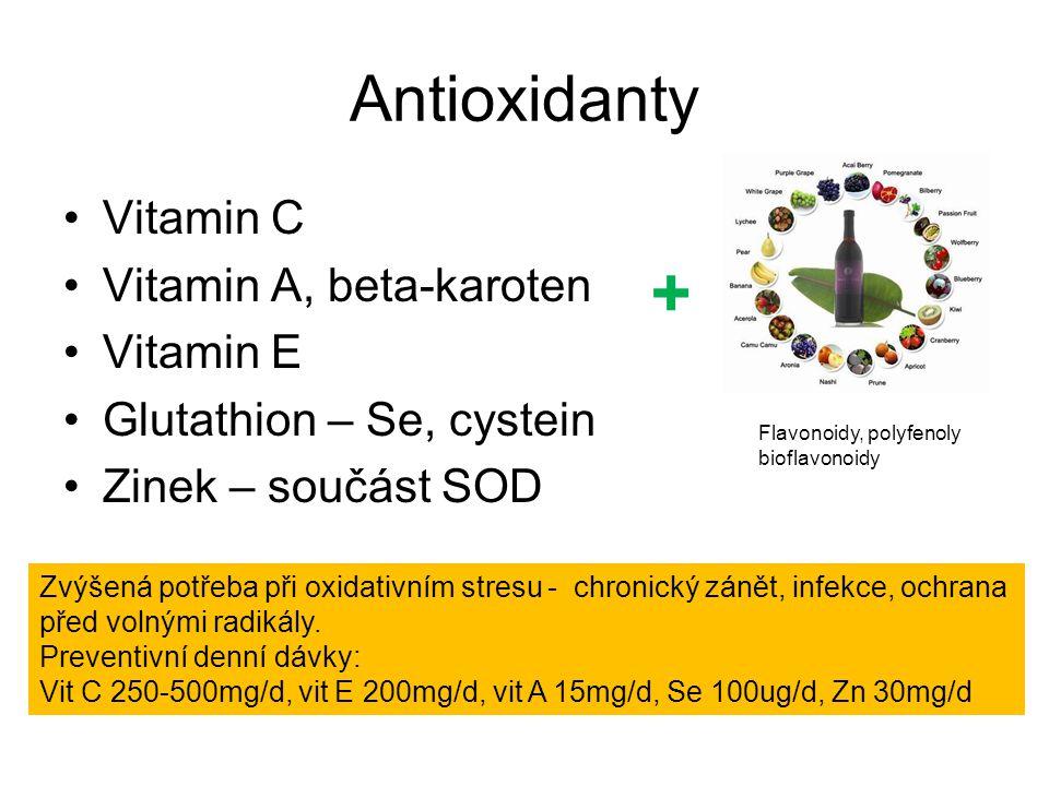 + Antioxidanty Vitamin C Vitamin A, beta-karoten Vitamin E